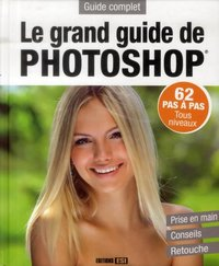 Le grand guide de Photoshop
