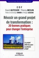 D.Autissier, T.Meslin - Réussir un grand projet de transformation