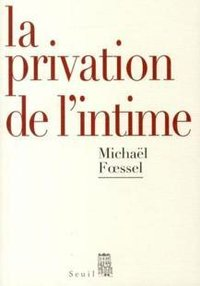 La privation de l'intime