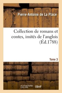 Collection de romans et contes, imités de l'anglois. Tome 3