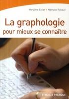 Estier/rabaud - La graphologie pour mieux se connaître