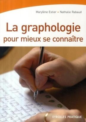 Estier/rabaud- La graphologie pour mieux se connaître