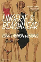 Lingerie & beachwear - 1,000 fashion designs