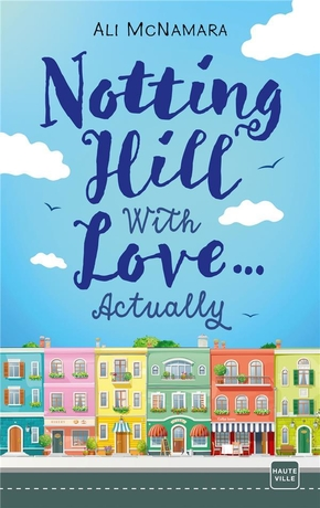 Notting hill with love... actually