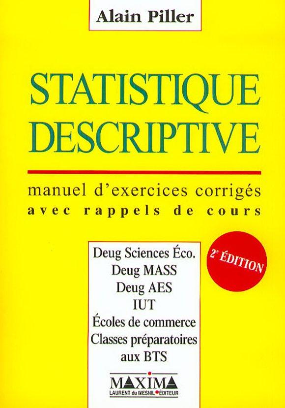 Statistique Descriptive Alain Piller 2eme Edition Librairie Eyrolles