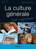 Madeleine Michaux - La culture générale tout simplement !