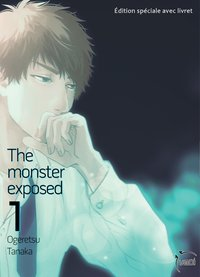 The monster exposed - Tome 01