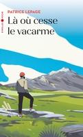 P.Lepage - Là où cesse le vacarme