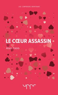Le coeur assassin