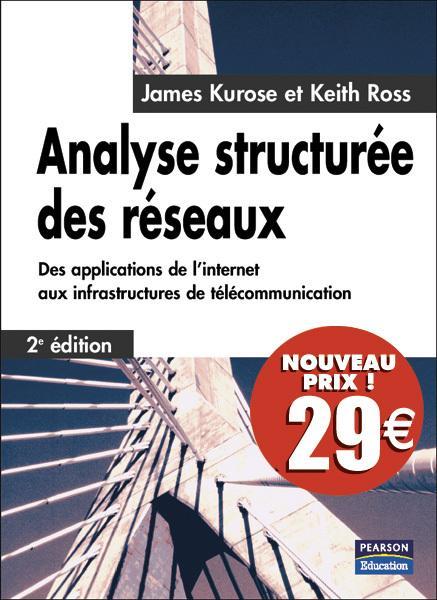 Analyse structurée des réseaux - James Kurose