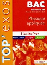 Top Exos Physique Appliquee Bac Terminale Sti Genie Librairie Eyrolles