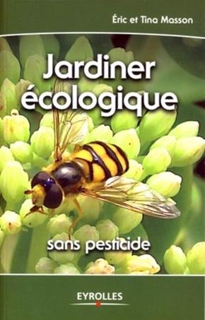 Éric Masson, Tina Masson- Jardiner écologique