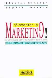 Réinventer le marketing !