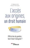 S.Viville - L'accès aux origines, un droit humain