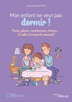 J.Renauld Millet - Mon enfant ne veut pas dormir !