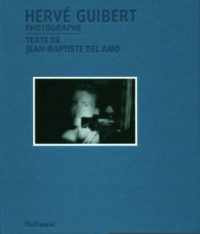 Hervé Guibert, photographe