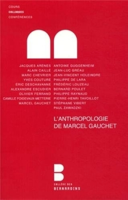 L'anthropologie de marcel gauchet