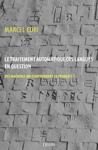 Le traitement automatique des langues en question