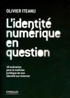 Olivier Salvatori - L'identité numérique en question