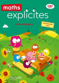 Maths explicites cm1 - guide pédagogique - ed. 2020