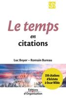 Luc Boyer, Romain Bureau - Le temps en 350 citations