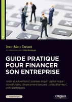 Tariant, Jean-Marc; Boulanger, Celine - Guide pratique pour financer son entreprise