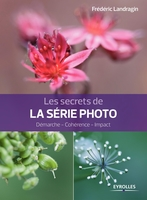 F.Landragin - Les secrets de la série photo