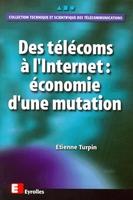 Etienne Turpin - Des télécoms à l'internet