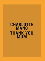Charlotte mano : thank you mum - prix hsbc pour la photograpie 2020
