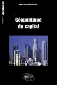 Géopolitique du capital