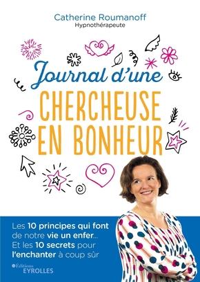 C.Roumanoff-Lefaivre- Journal d'une chercheuse en bonheur
