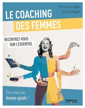 Auger, Emmanuelle; Sergent, Frederic- Le coaching des femmes