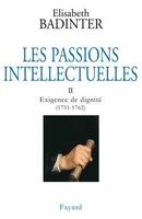 Les passions intellectuelles - Volume II
