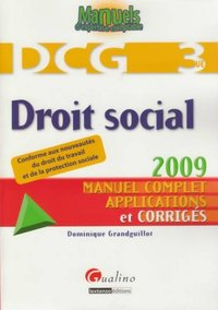 Droit social - DCG 3 - Manuel complet, applications et corrigés