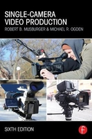 Single-camera video production - 6th ed.