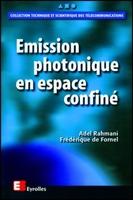 Frédérique De Fornel - Émission photonique en espace confiné