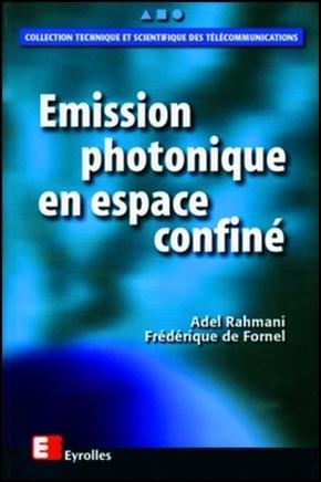 Frédérique De Fornel- Émission photonique en espace confiné