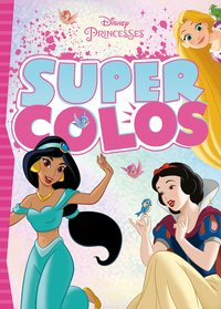 Disney princesses - super colo - disney