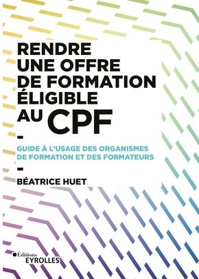 B.Huet- Rendre une offre de formation éligible au CPF