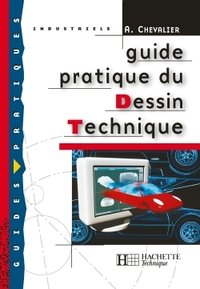 Guide pratique du dessin technique