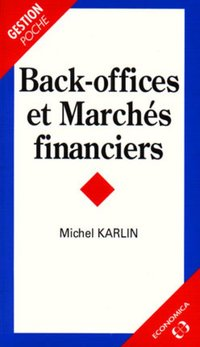 Back-offices et marchés financiers