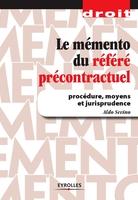 Aldo Sevino - Le mémento du référé précontractuel