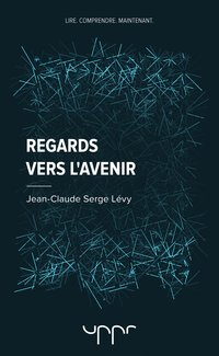 Regards vers l'avenir
