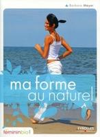 B.Meyer - Ma forme au naturel