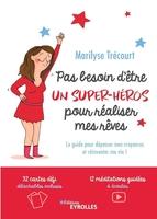 M.Trécourt - Pas besoin d'être un super-héros pour réaliser mes rêves