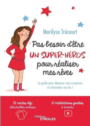 M.Trécourt- Pas besoin d'être un super-héros pour réaliser mes rêves
