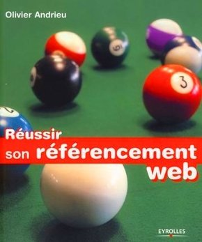 O.Andrieu- Réussir son référencement Web