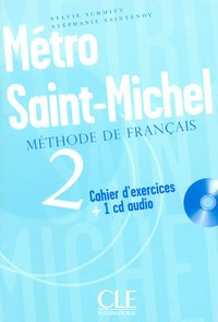 Metro st michel niv 2 cahier d exercices + 1 cd audio de francais