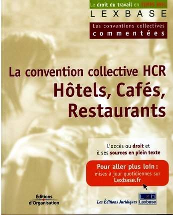 La Convention Collective Hcr Hotels Cafes Restaurants Librairie Eyrolles