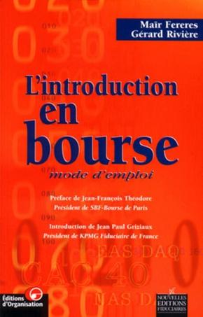 G.Riviere- L'introduction en bourse mode d'emploi